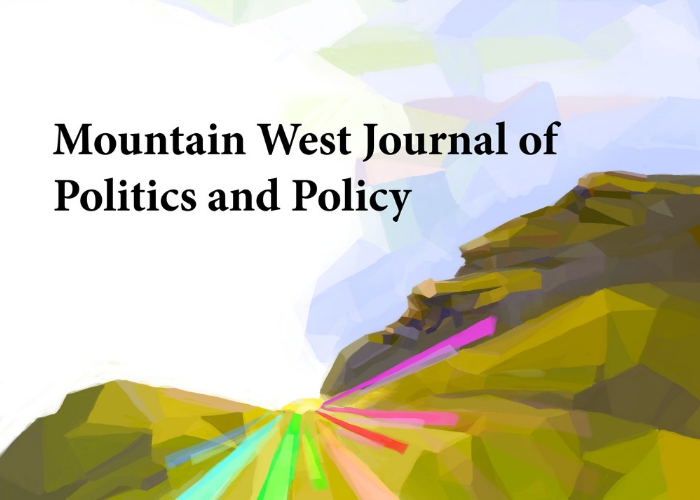 Mountain West Journal of Politics and Policy